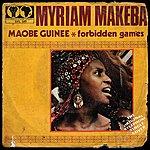 Miriam Makeba Maobe Guinee / Forbidden Games