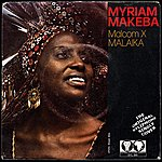 Miriam Makeba Malcom X / Malaika