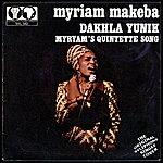 Miriam Makeba Dakhla Yunik / Miriam's Quintette Song