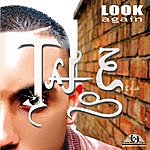 Taje Look Again