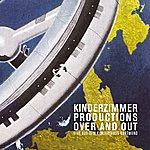 Kinderzimmer Productions Over And Out - Live Aus Dem Konzerthaus Dortmund