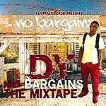 D.Y. No Bargains Mixtape