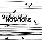 Gui Boratto Notations EP