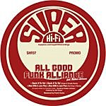 All Good Funk Alliance Sock It To The Man EP