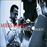 Miles Davis Blue Haze / Walkin'