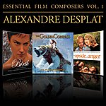 Alexandre Desplat Essential Film Composers Vol. 1 (From The Golden Compass)