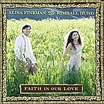 Alisa Fineman Faith In Our Love