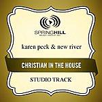Karen Peck & New River Christian In The House (Studio Track)