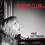 Polly Scattergood Bunny Club EP