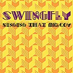 Swingfly Singing That Melody (5-Track Maxi-Single)