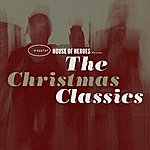 House Of Heroes House Of Heroes Presents The Christmas Classics EP