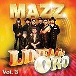 Mazz Linea De Oro Vol. 3