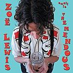 Zoe Lewis Small Is Tremendous