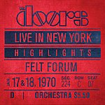 The Doors Live In New York (Live At Felt Forum, New York City)