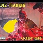 Biz Markie Goin' Off [Deluxe]
