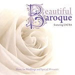 Laura Beautiful Baroque: Music For Weddings And Special Moments