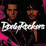Bodyrockers Bodyrockers (International Version)