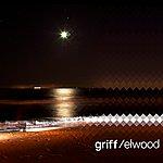 Griff Elwood EP
