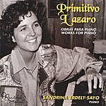Sandrine Erdely-Sayo Primitivo Lazaro Works For Piano Vol.1