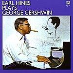 Earl Hines Earl Hines Plays George Gershwin