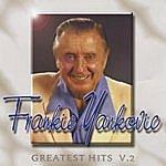 Frankie Yankovic Greatest Hits Volume 2
