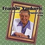 Frankie Yankovic Greatest Hits