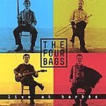 The Four Bags Live At Barbes