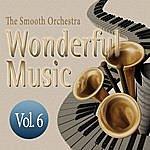 Smooth Wonderful Music Vol. 6