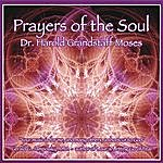 Harold Moses Prayers Of The Soul