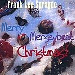 Frank Lee Sprague Merry Merseybeat Christmas