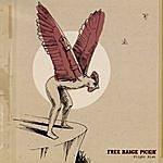 Free Range Pickin' Flight Risk