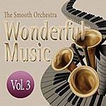 Smooth Wonderful Music Vol. 3