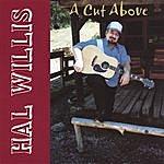 Hal Willis A Cut Above