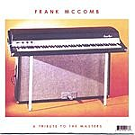 Frank McComb A Tribute To The Masters