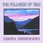 Dean Drennan The Fullness Of Time