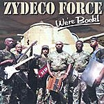 Zydeco Force We're Back!