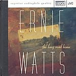 Ernie Watts The Long Road Home