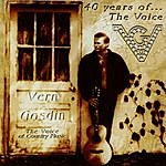 Vern Gosdin 40 Years Of The Voice, Vol. 3