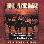 Jim Hendricks Home On The Range