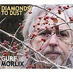 Gurf Morlix Diamonds To Dust