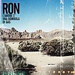 Ron L'amore E' Una Bombola Di Gas (Single)