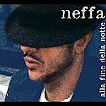 Neffa Alla Fine Della Notte