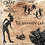 Omar & The Howlers The Screaming Cat