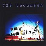 New Machines 729 Tecumseh