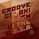 Groove Galaxi Back In The U.s.s.r - EP