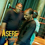 Asere One Way Or Another - EP