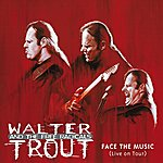 Walter Trout Face The Music