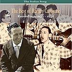 Renato Carosone The Italian Song: The Best Of Renato Carosone Volume 2 - Recordings 1950- 1958