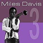 Miles Davis 3 (Remastered)