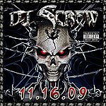 DJ Screw 11.16.09 (Parental Advisory)